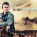 "John Corbett: ""Leaving Nothin' Behind"""